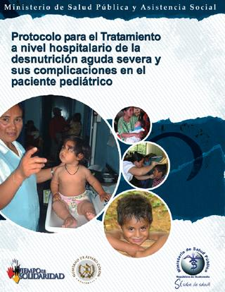 Protocol for the treatment of children with severe acute undernourishment and its complications in hospitals